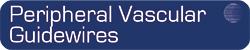 Peripheral Vascular Guidewires