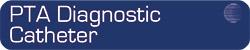 PTA Diagnostic Catheters